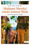 madame-merckx-trinkt-keinen-wein